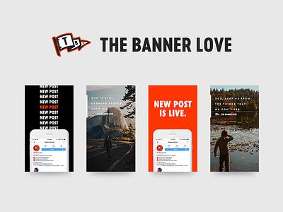 The Banner Love Instagram Stories social media instagram logo branding jesus people god love