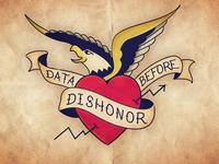 Data Before Dishonor