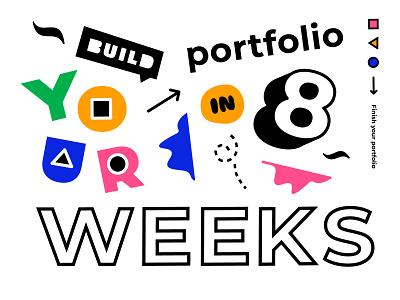 8 week portfolio builder cover :) courses playful fun bright designers education homepage practice design design briefs briefbox