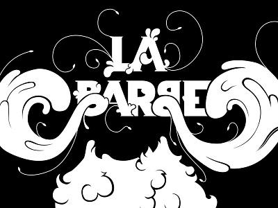 La Barbe  lettering