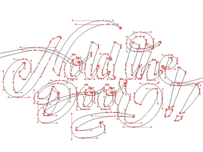 Hold the door!! (wip) vector illustrator lettering