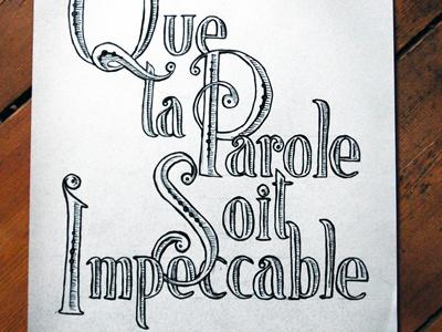 Que ta parole soit impeccable handlettering pen lettering