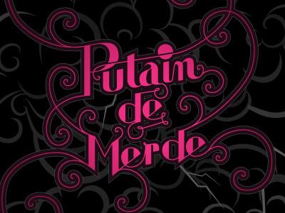Putain de merde french vector illustrator lettering