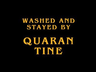 Quarantine visual design concept movies tarantino quote design quarantine coronavirus