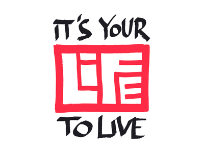 Your Life lettering handlettering typography handtype illustration letters quotes motivator logo pentel vector