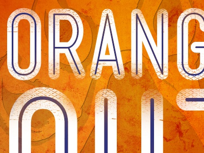 Orange Out WIP